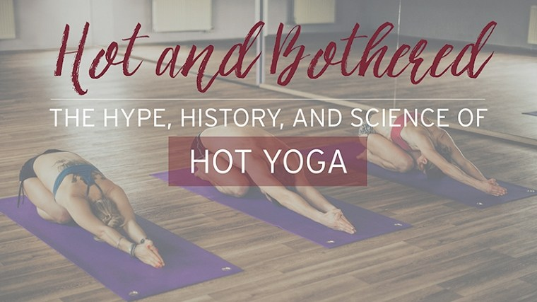 热瑜伽的过去、现在与未来