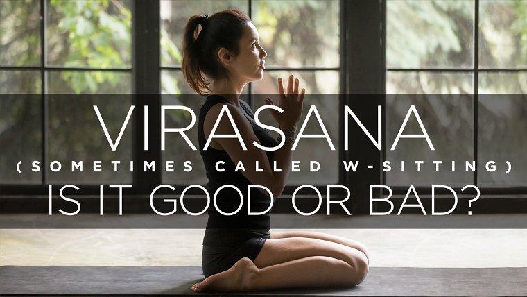 英雄坐姿(Virasana)或W形坐姿对膝盖是好事吗?